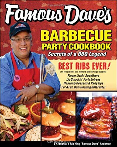 Famous Dave's Barbecue Party Cookbook